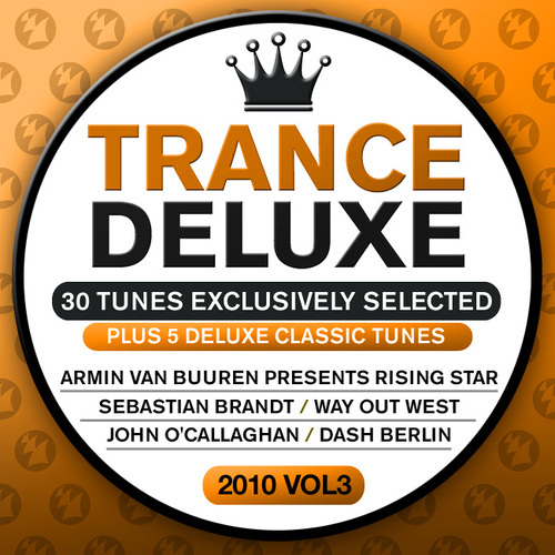 Album Art - Trance Deluxe 2010 Volume 3 (30 Tunes Exclusively Selected) - Plus 5 Delux  Classic Tunes