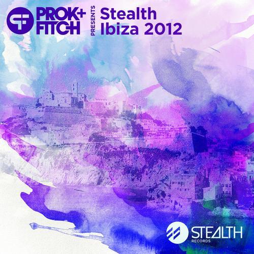 Album Art - Prok & Fitch Presents: Stealth Ibiza 2012