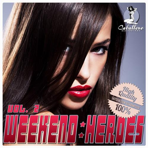 Album Art - Weekend Heroes, Vol. 2