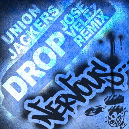 Union Jackers - Drop - Jose Velez Remix Album