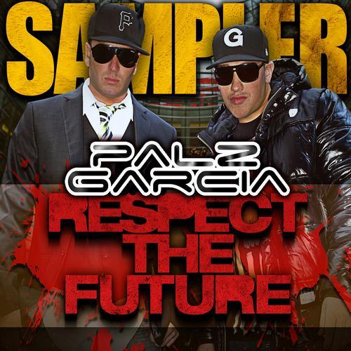 Album Art - Palz & Garcia: Respect The Future - Sampler