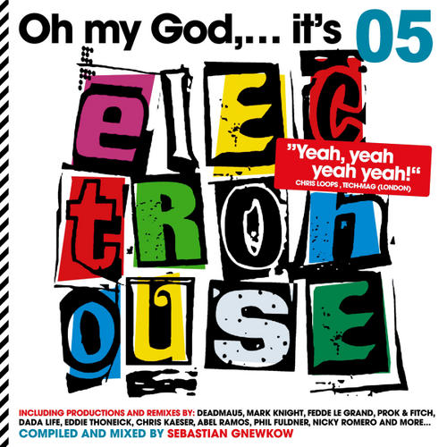Album Art - Oh My God...Its Electro House Volume 5