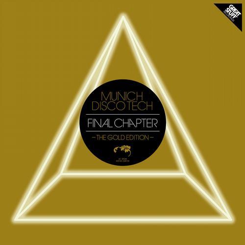 Album Art - Munich Disco Tech - Final Chapter - The Gold Edition