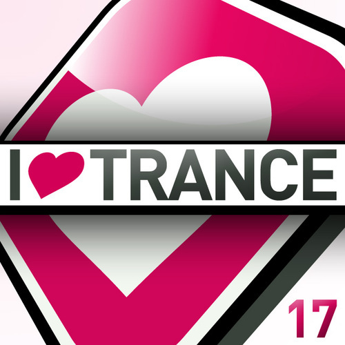 Album Art - I Love Trance, Volume 17