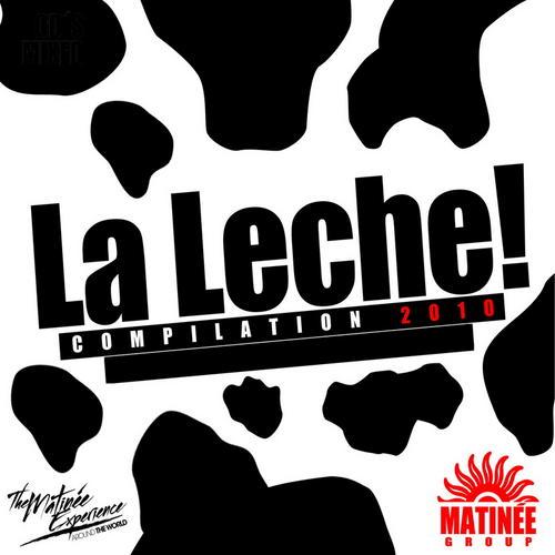 La Leche Compilation 2010 Album