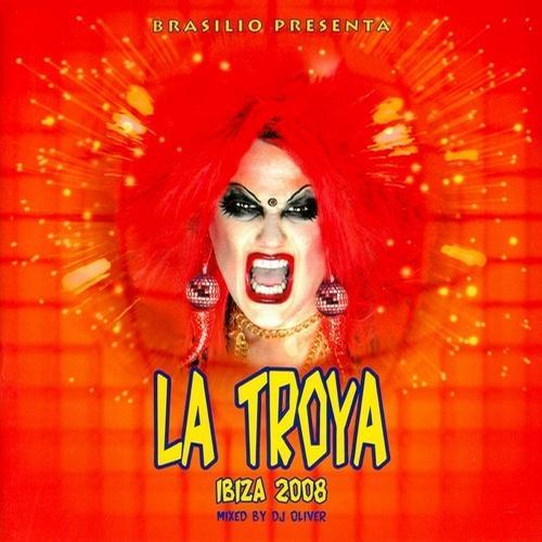 Album Art - Brasilio Presenta La Troya - Ibiza 2008 - Mix Edition