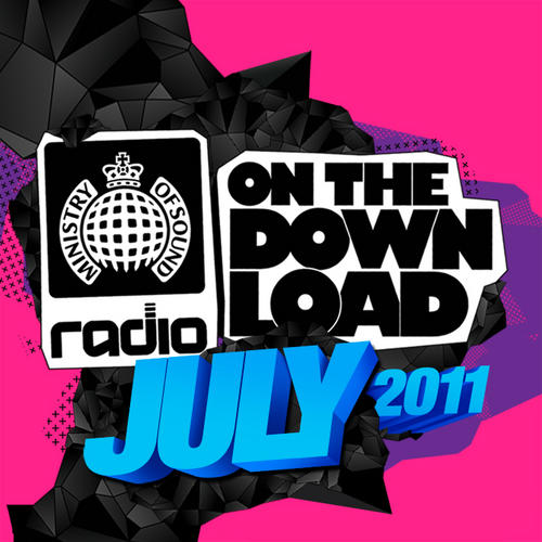 Album Art - Ministry Of Sound Radio Presents On The Download July 2011
