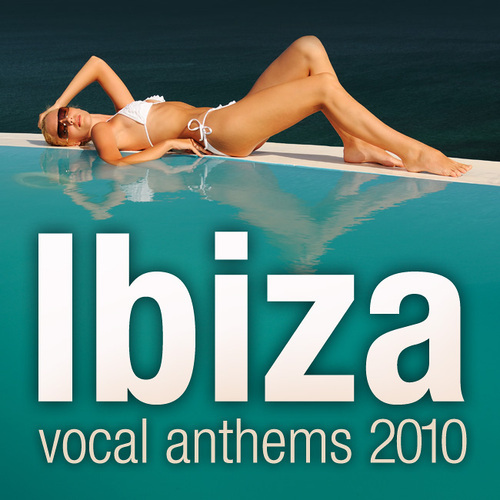 Album Art - Ibiza Vocal Anthems 2010