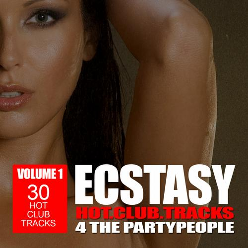 Album Art - Ecstasy - Hot Club Tracks 4 the Party People, Vol. 1