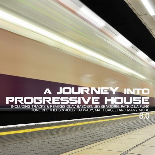 Album Art - A Journey Into Progressive House 8.0