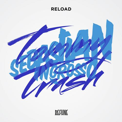 Album Art - Sebastian Ingrosso & Tommy Trash - Reload