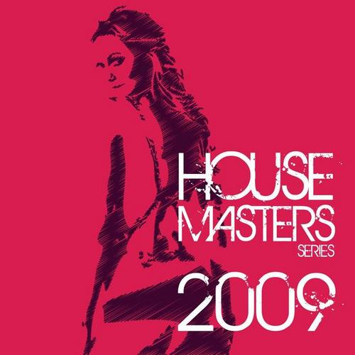 Album Art - Best Of House Masters Series 2009 (The Finest In House & Electro)
