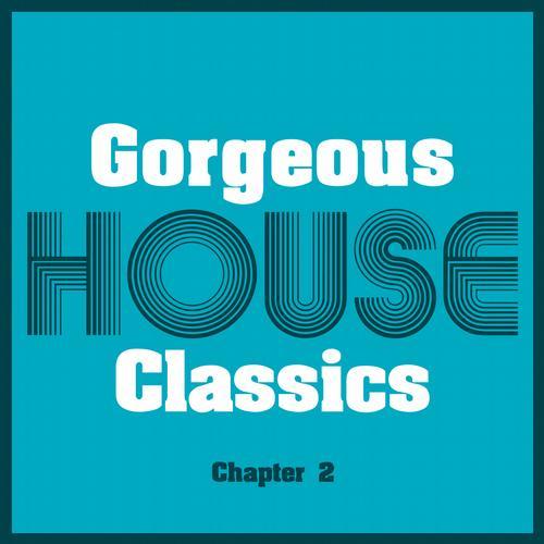 Album Art - Gorgeous House Classics - Chapter 2