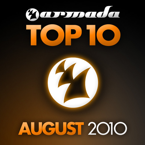 Album Art - Armada Top 10 - August 2010 - Including Classic Bonus Track