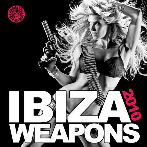 Ibiza Weapons 2010 Album