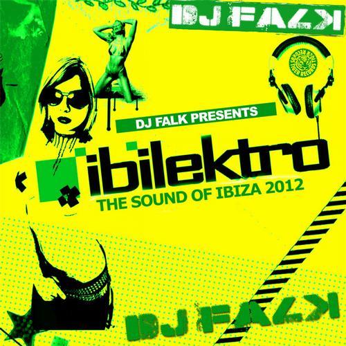 Album Art - Ibilektro :: The Sound Of Ibiza 2012