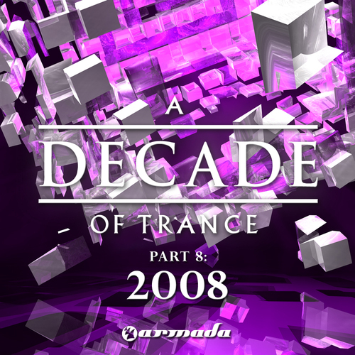 Album Art - A Decade Of Trance - 2008 Part 8