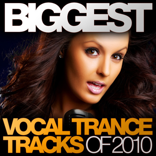 Album Art - Biggest Vocal Trance Tracks Of 2010