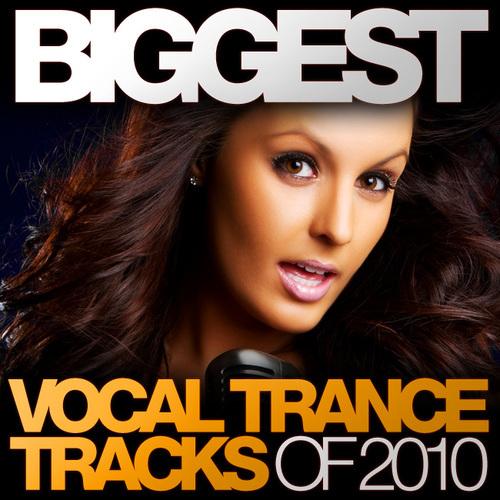 Biggest Vocal Trance Tracks Of 2010 Album Art