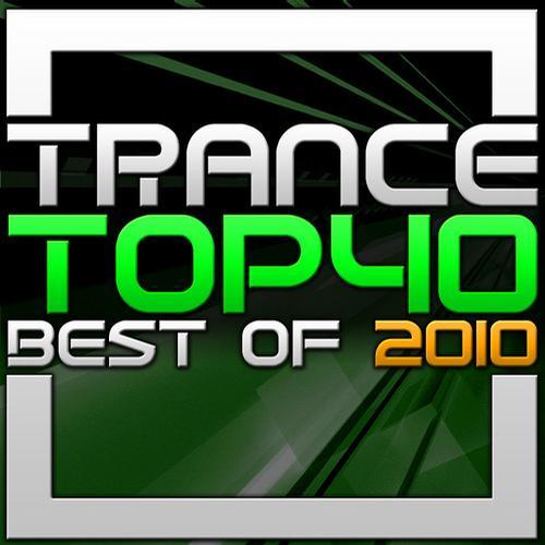 Trance Top 40 - Best Of 2010 Album Art
