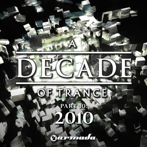 Album Art - A Decade Of Trance Part 10: 2010
