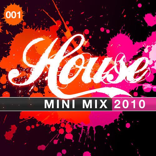 House Mini Mix 001 - 2010 Album