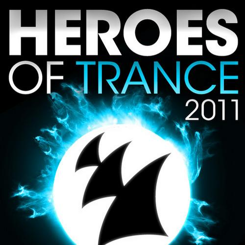 Album Art - Heroes Of Trance 2011 - The World's Most Famous Trance DJ's