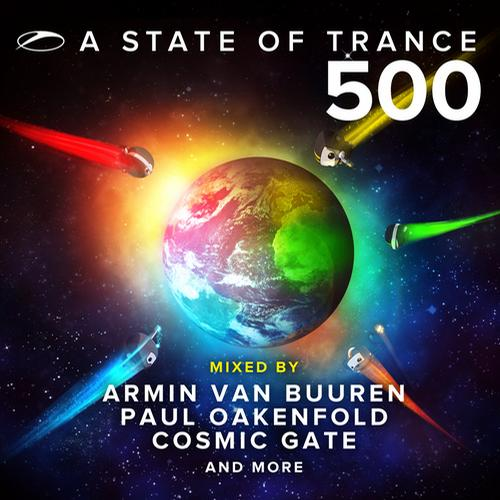 Album Art - A State Of Trance 500 - Mixed by Armin van Buuren, Paul Oakenfold, Cosmic Gate and More