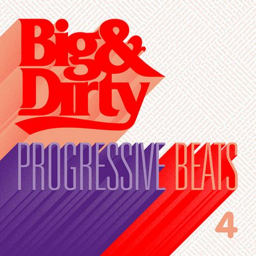 Album Art - Big & Dirty Progressive Beats 4
