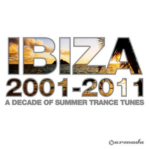 Album Art - Ibiza 2001-2011 - A Decade Of Summer Trance Tunes