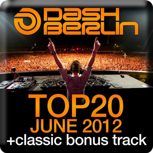 Album Art - Dash Berlin Top 20 - June 2012 - Including Classic Bonus Track
