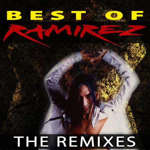 Album Art - Best Of Ramirez - The Remixes