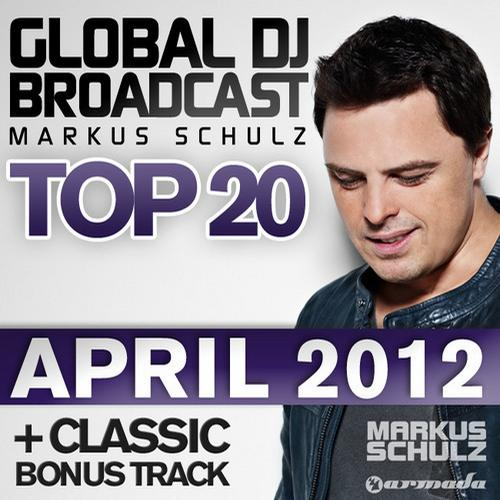 Album Art - Global DJ Broadcast Top 20 - April 2012 - Including Classic Bonus Track