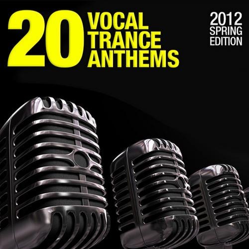 Album Art - 20 Vocal Trance Anthems - 2012 Spring Edition