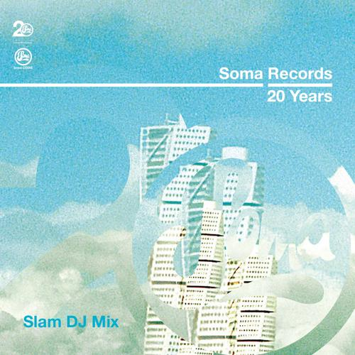 Album Art - Soma Records 20 Years - Slam DJ Mix