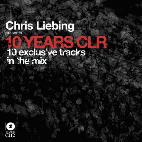 Album Art - Chris Liebing presents 10 Years CLR