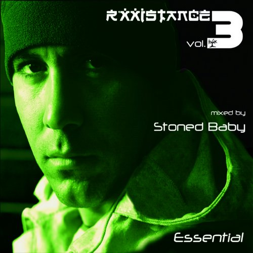 Album Art - Rxxistance Vol. 3: Essential, Mixed By Stoned Baby
