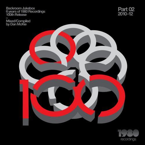 Album Art - Backroom Jukebox - 6 Years of 1980 Recordings (Part 02 (2010-12) - Mixed & Compiled By Dan Mckie)