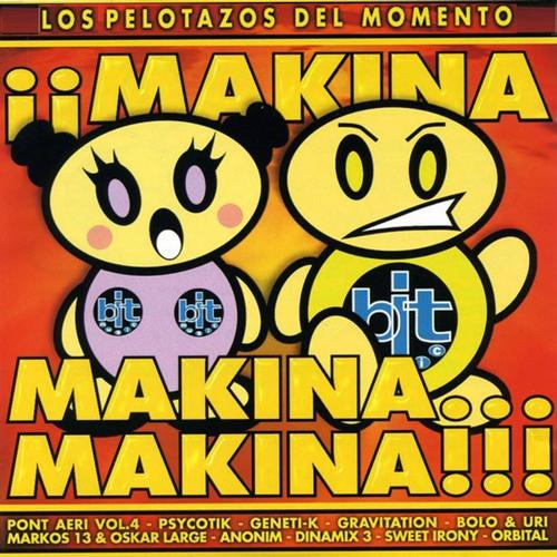 Album Art - Makina, Makina...makina!!