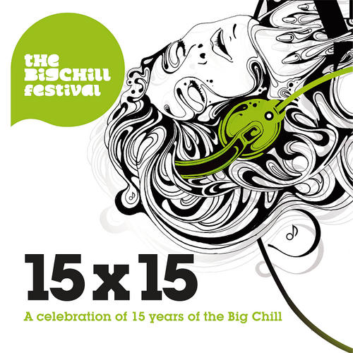 Album Art - 15 x 15 - Celebrating 15 Years Of The Big Chill Label
