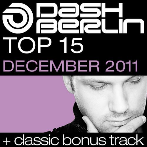 Album Art - Dash Berlin Top 15 - December 2011 - Including Classic Bonus Track