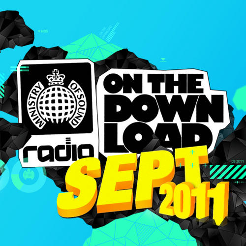 Album Art - Ministry Of Sound Radio Presents On The Download September 2011