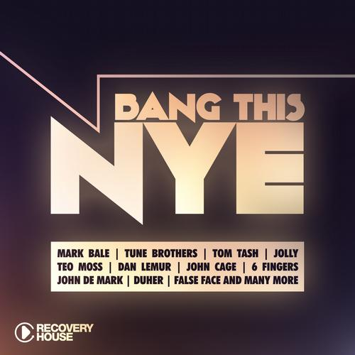 Album Art - Bang This NYE