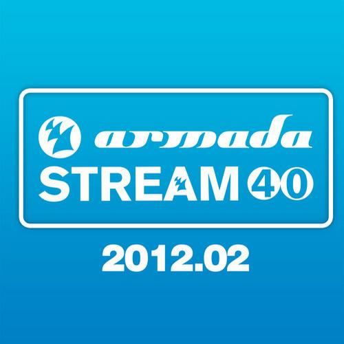 Album Art - Armada Stream 40 - 2012.02