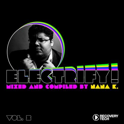 Electrify! Presented By Nana K. Vol.2 Album Art