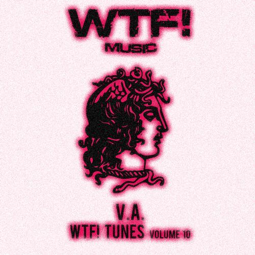 Album Art - WTF! Tunes Volume 10