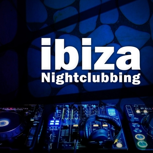 Album Art - Ibiza Nightclubbing