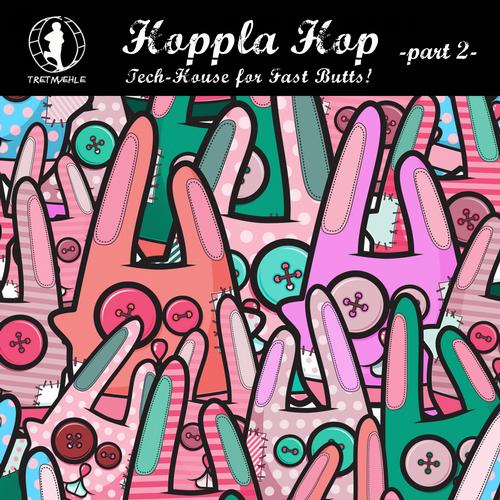 Album Art - Hoppla Hop, Vol. 2 - Tech House for Fast Butts!