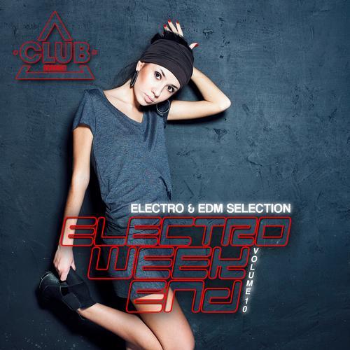 Album Art - Electro Weekend Volume 10