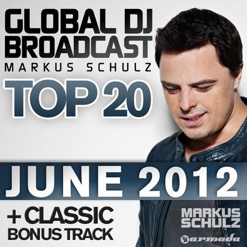 Album Art - Global DJ Broadcast Top 20 - June 2012 - Including Classic Bonus Track